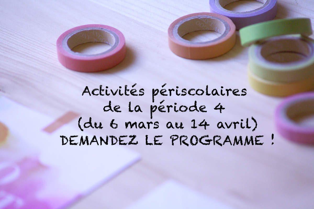 (Français) Périscolaire : programme de la période 4